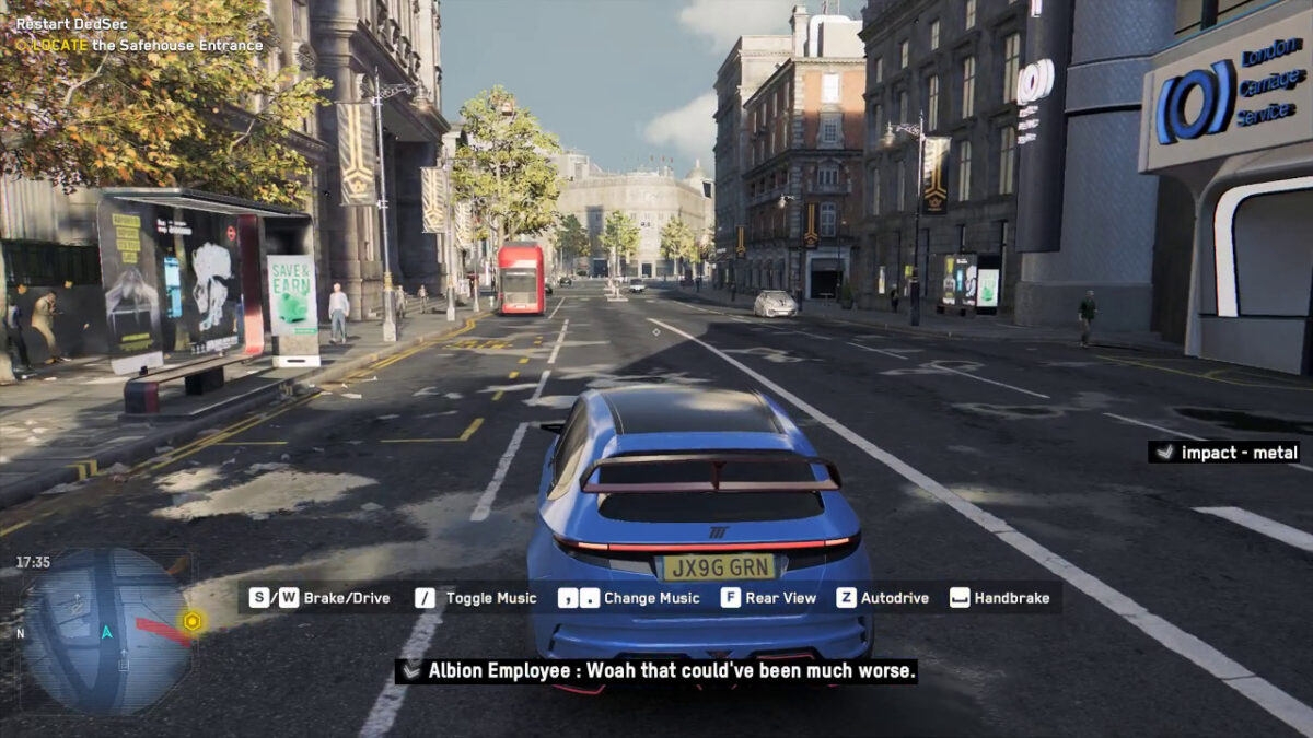 A blue car driving down the streets of London. Subtitles show a pedestrian is complaining and the cc shows that there was an impact behind the user, likely on metal.