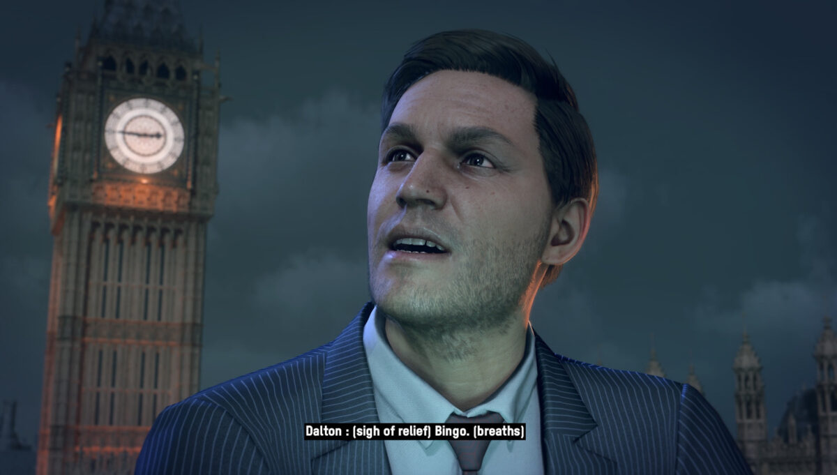 A white man's face looking off to the right, big ben behind him. Subtitles read Dalton: (sigh of relief) Bingo. (breaths)