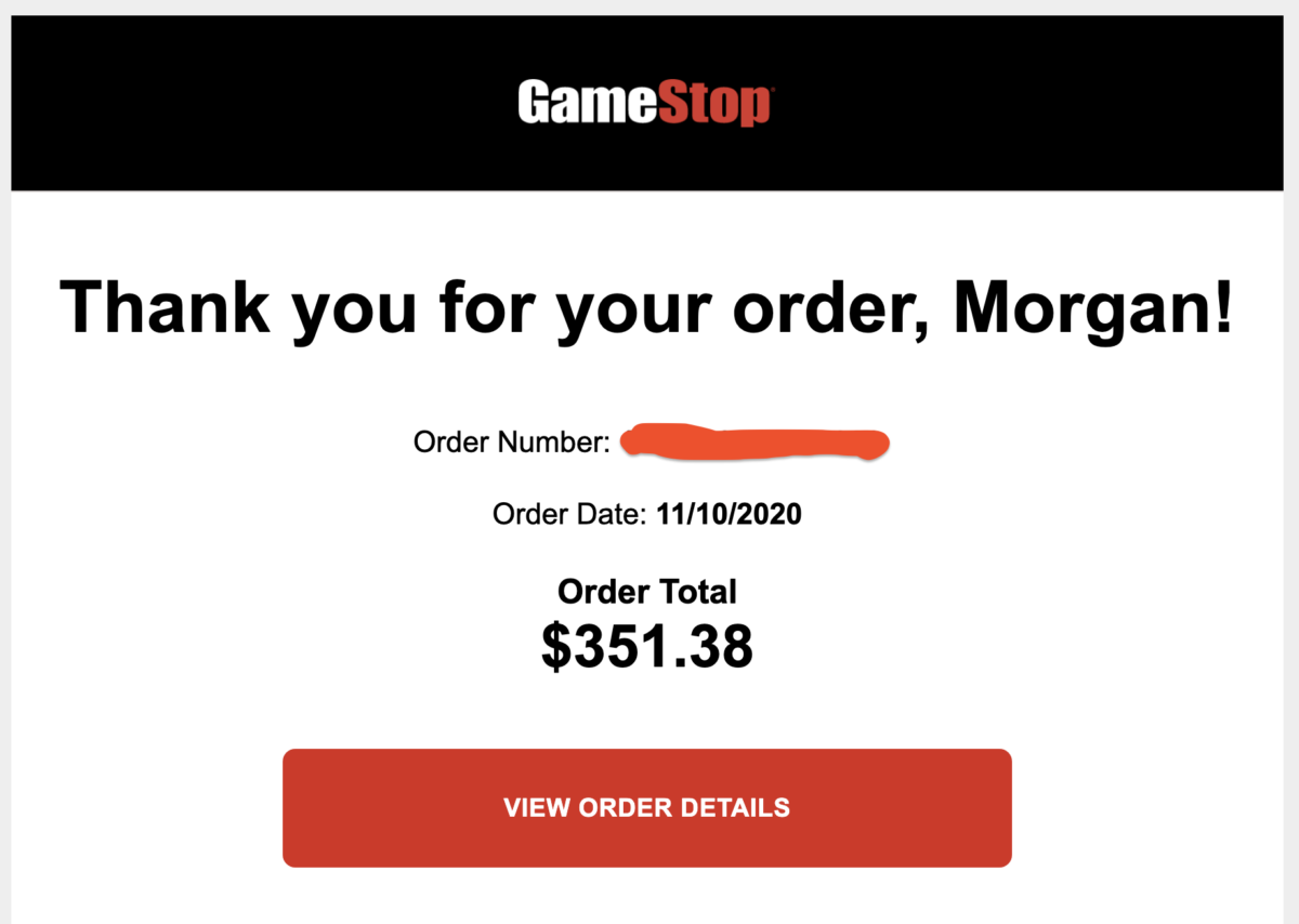 Gamestop confirmation of the order, stating that it was $351.38
